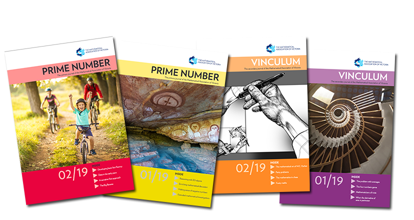 MAV publishes two quarterly journals that are available as part of membership: Prime Number: For primary mathematics educators, and Vinculum: For secondary mathematics educators.