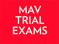 Prepare effectively for the VCE Mathematics Examinations with the MAV Trial Examinations