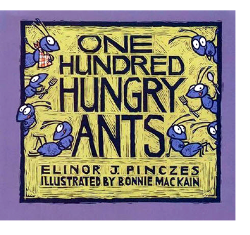 Review: One Hundred Hungry Ants by Elinor Pinczes, illus. Bonnie MacKain