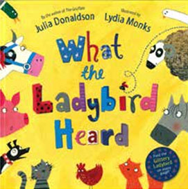 Review: What the Ladybird Heard by Julia Donaldson